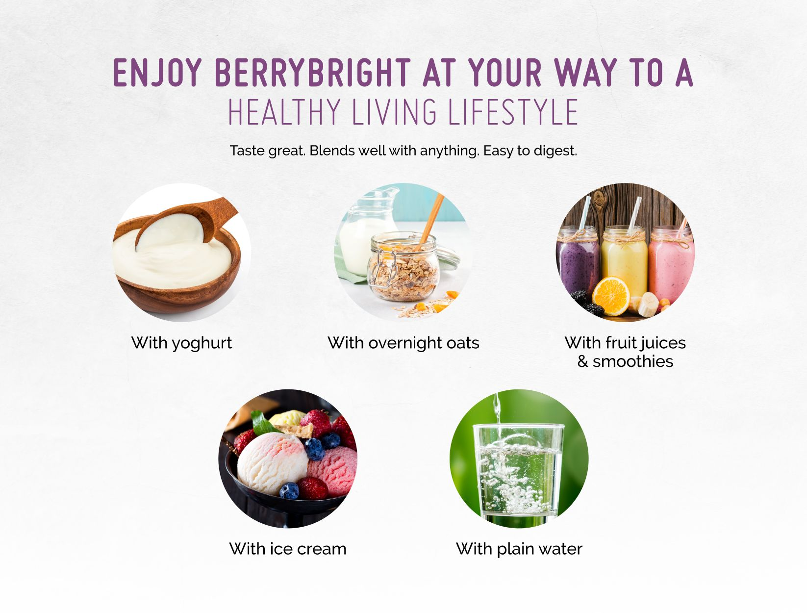 Berry Bright Many ways to enjoy